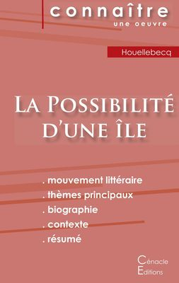 Fiche de lecture La Possibilité d'une île (Analyse littéraire de référence et résumé complet)