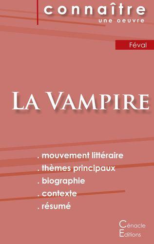 Fiche de lecture La Vampire de Paul Féval (Analyse littéraire de référence et résumé complet)