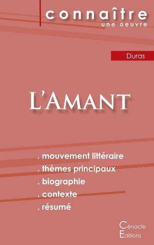 Fiche de lecture L'Amant de Marguerite Duras (Analyse littéraire de référence et résumé complet)