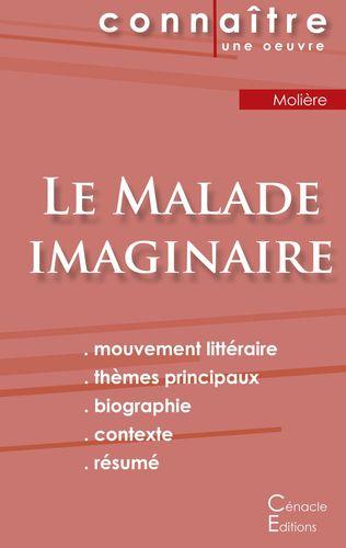 Fiche de lecture Le Malade imaginaire de Molière (analyse littéraire de référence et résumé complet)