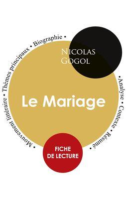 Fiche de lecture Le Mariage (Étude intégrale)