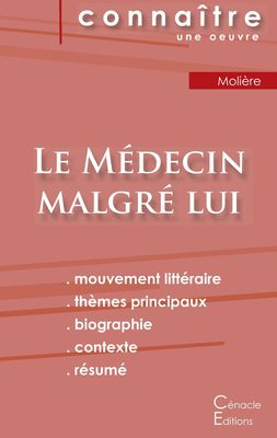 Fiche de lecture Le Médecin malgré lui de Molière (Analyse littéraire de référence et résumé complet)