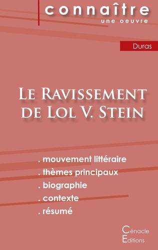 Fiche de lecture Le Ravissement de Lol V. Stein de Marguerite Duras (Analyse littéraire de référence et résumé complet)