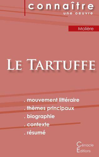 Fiche de lecture Le Tartuffe de Molière (analyse littéraire de référence et résumé complet)