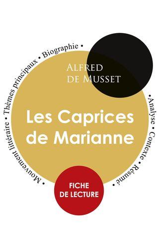 Fiche de lecture Les Caprices de Marianne (Étude intégrale)