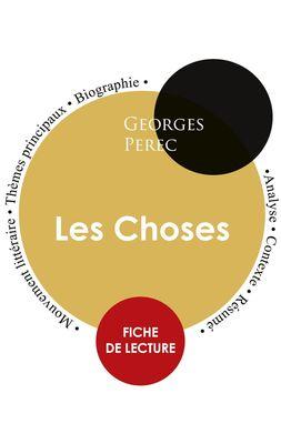 Fiche de lecture Les Choses (Étude intégrale)