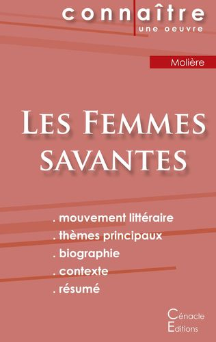 Fiche de lecture Les Femmes savantes de Molière (analyse littéraire de référence et résumé complet)