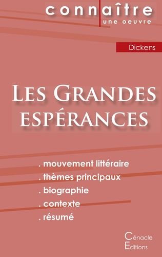 Fiche de lecture Les Grandes espérances de Charles Dickens (Analyse littéraire de référence et résumé complet)