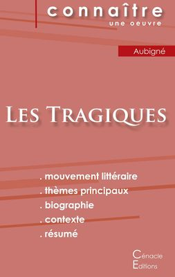 Fiche de lecture Les Tragiques d'Agrippa d'Aubigné (Analyse littéraire de référence et résumé complet)