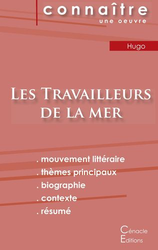 Fiche de lecture Les Travailleurs de la mer de Victor Hugo (Analyse littéraire de référence et résumé complet)