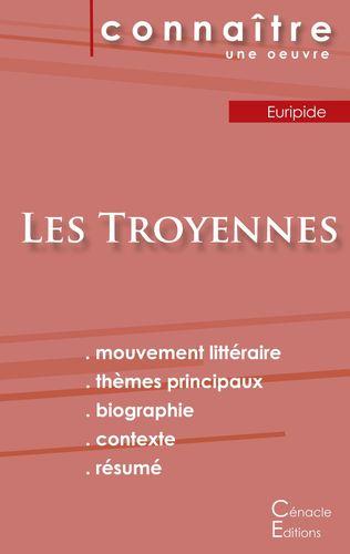 Fiche de lecture Les Troyennes de Euripide (Analyse littéraire de référence et résumé complet)