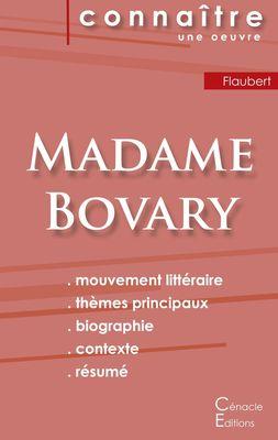 Fiche de lecture Madame Bovary de Gustave Flaubert (Analyse littéraire de référence et résumé complet)