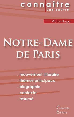 Fiche de lecture Note-Dame de Paris de Victor Hugo (Analyse littéraire de référence et résumé complet)