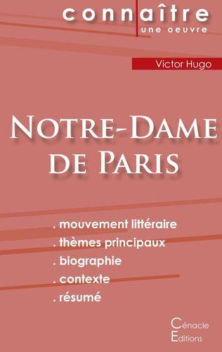 Fiche de lecture Notre-Dame de Paris de Victor Hugo (Analyse littéraire de référence et résumé complet)