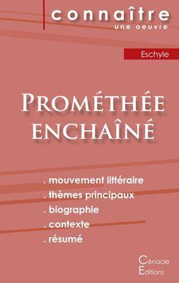 Fiche de lecture Prométhée enchaîné de Eschyle (Analyse littéraire de référence et résumé complet)