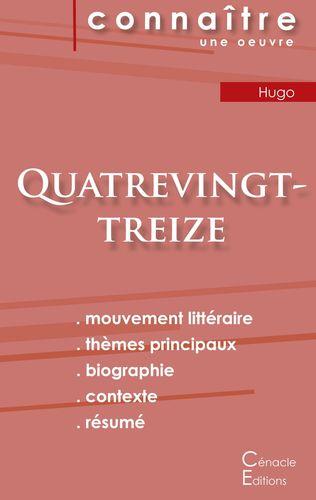 Fiche de lecture Quatrevingt-treize de Victor Hugo (Analyse littéraire de référence et résumé complet)
