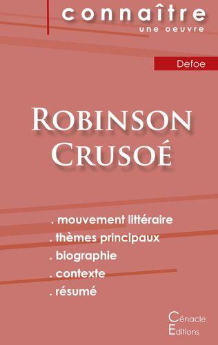 Fiche de lecture Robinson Crusoé de Daniel Defoe (Analyse littéraire de référence et résumé complet)