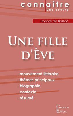 Fiche de lecture Une fille d'Ève de Balzac (Analyse littéraire de référence et résumé complet)