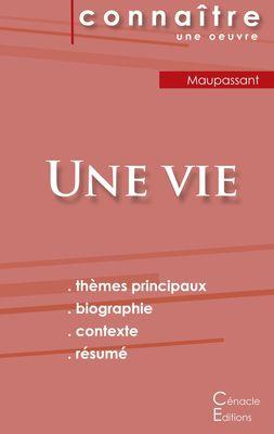 Fiche de lecture Une vie de Maupassant (Analyse littéraire de référence et résumé complet)