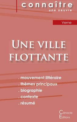 Fiche de lecture Une ville flottante de Jules Verne (Analyse littéraire de référence et résumé complet)