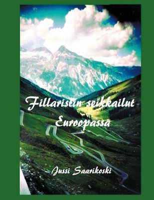 Fillaristin seikkailut Euroopassa