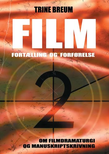 Film - Fortælling og forførelse