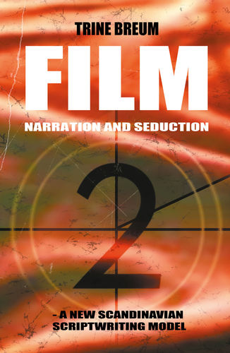 FILM - Narration and seduction