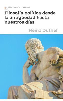 Filosofía política desde la antigüedad hasta nuestros días.