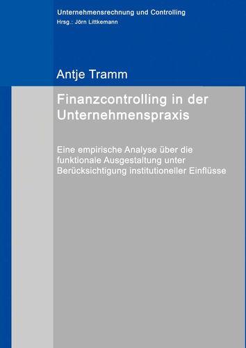 Finanzcontrolling in der Unternehmenspraxis