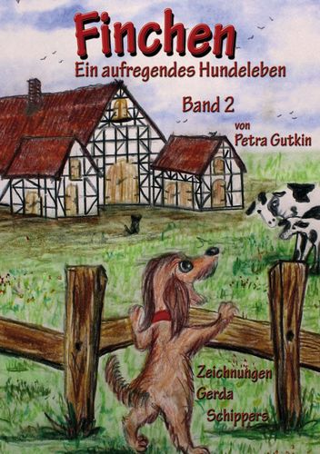 Finchen - Ein aufregendes Hundeleben - Band 2