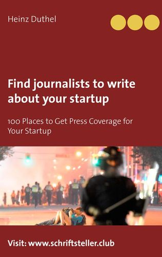 Find journalists to write about your startup