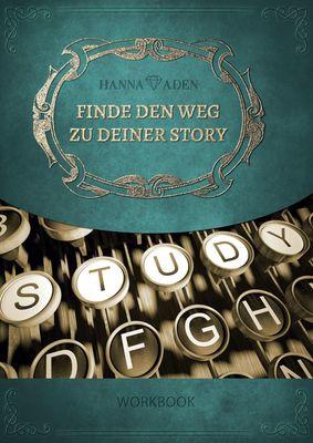 Finde den Weg zu Deiner Story