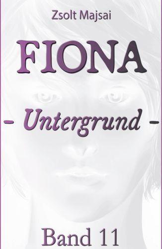 Fiona - Untergrund