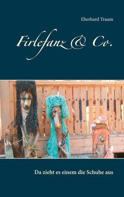 Firlefanz & Co.