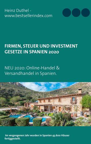 Firmen, Steuer und Investment Gesetze in Spanien
