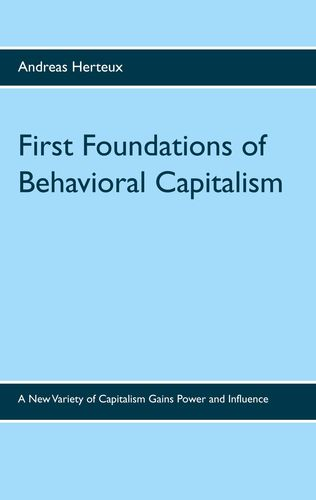 First Foundations of Behavioral Capitalism