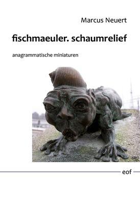fischmaeuler. schaumrelief