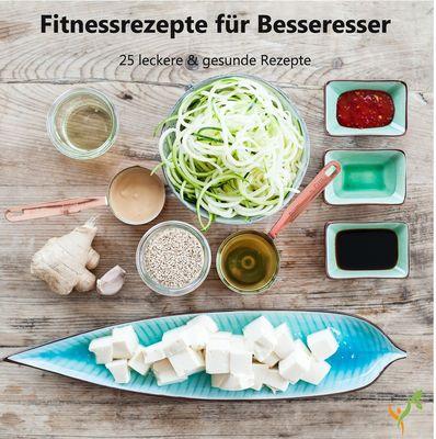 Fitnessrezepte für Besseresser