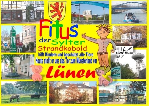 Fitus, der Sylter Strandkobold - Heute stellt er uns das Tor zum Münsterland vor: Lünen