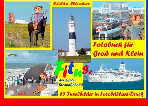 Fitus' Sylt-Fotobuch für Groß und Klein