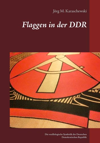 Flaggen in der DDR