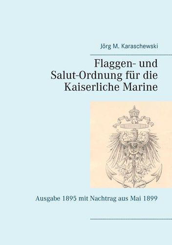 Flaggen- und Salut-Ordnung für die Kaiserliche Marine
