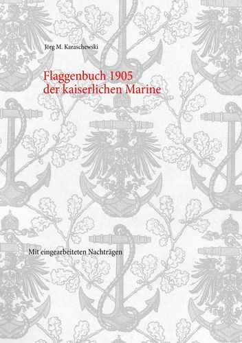 Flaggenbuch 1905 der kaiserlichen Marine