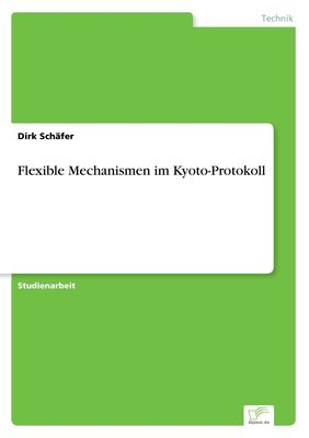 Flexible Mechanismen im Kyoto-Protokoll