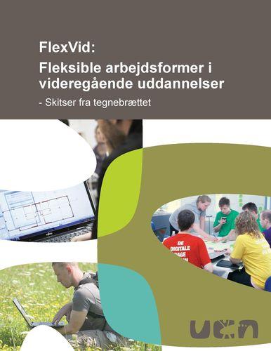 FlexVid: Fleksible arbejdsformer i videregående uddannelser