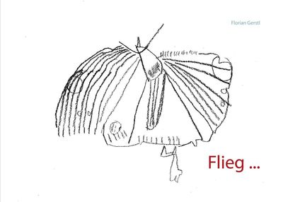 Flieg...