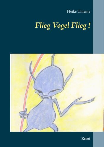 Flieg Vogel Flieg!