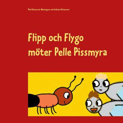 Flipp och Flygo möter Pelle Pissmyra