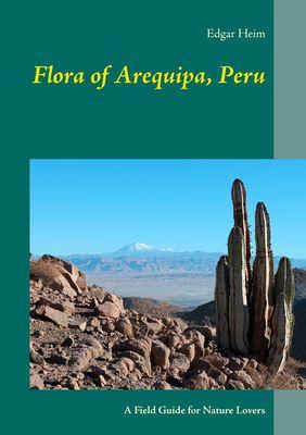 Flora of Arequipa, Peru