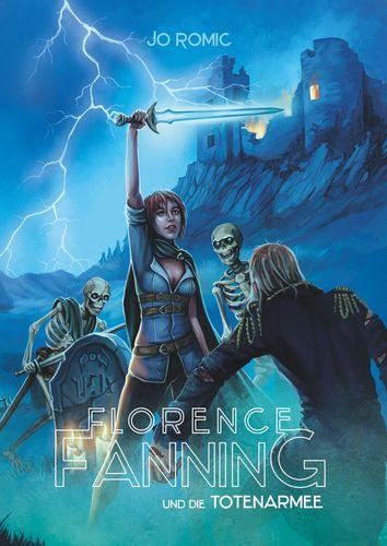 Florence Fanning und die Totenarmee